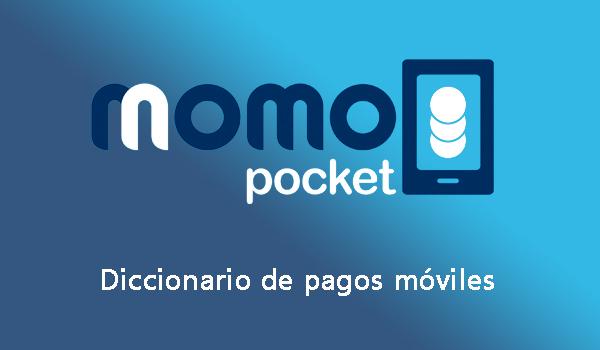 Diccionario de pagos móviles elaborado por Momo Pocket